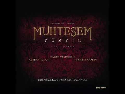 Muhteşem Yüzyıl The Magnificent Century Official Soundtrack Vol. 1 01 Muhteşem Yüzyıl Jenerik HQ
