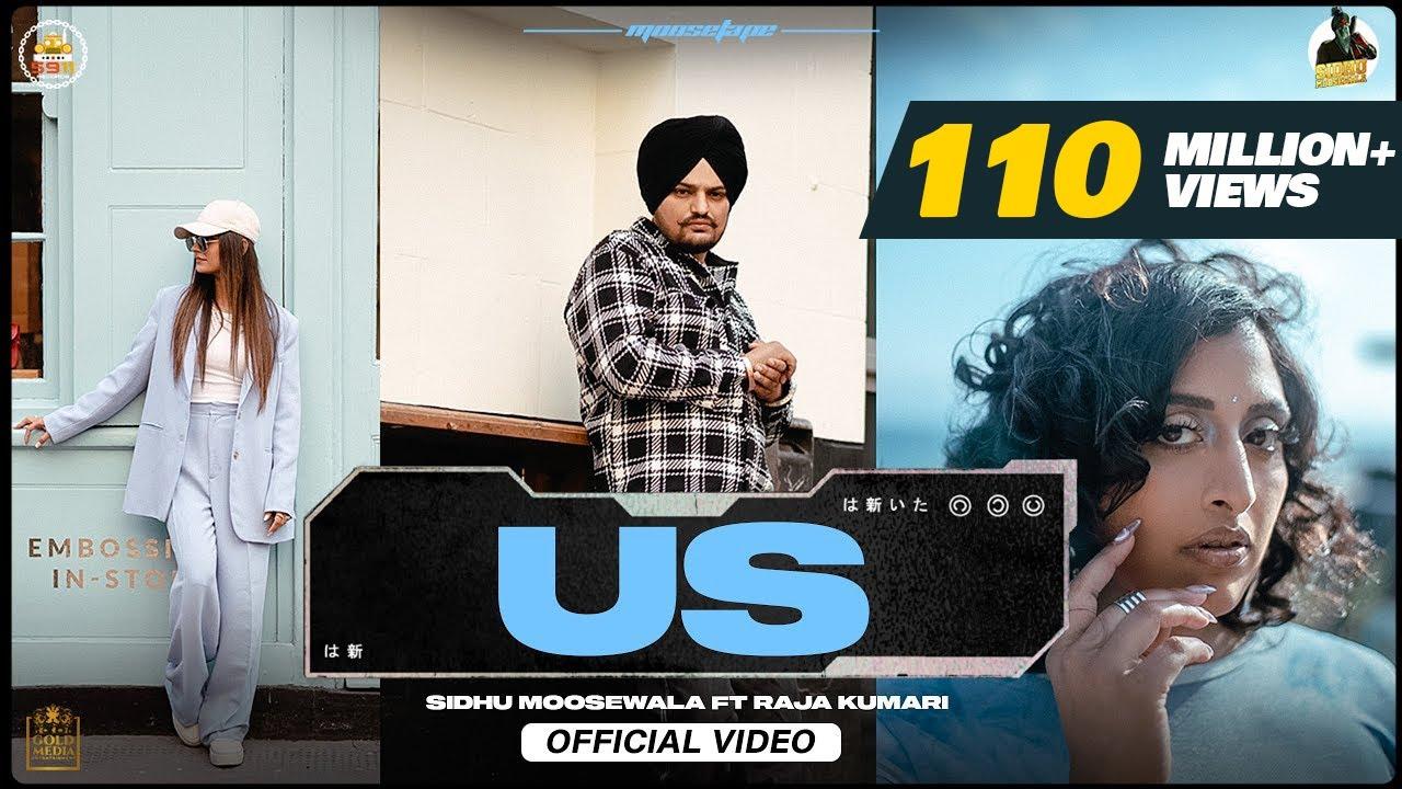 Download US (Official Video) Sidhu Moose Wala   Raja Kumari   The Kidd   Sukh Sanghera   Moosetape