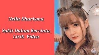 Gambar cover Nella Kharisma - Sakit Dalam Bercinta Lirik Video