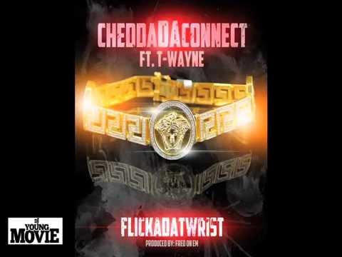YEET SONG CheddaDaConnect FtT WayneFlickaDatWrist
