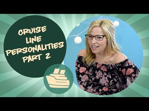 Cruise line personalities - Part 2