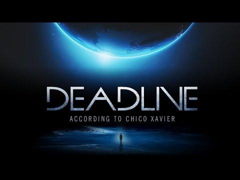 Deadline According to Chico Xavier (English Subtitles) [CM+P]