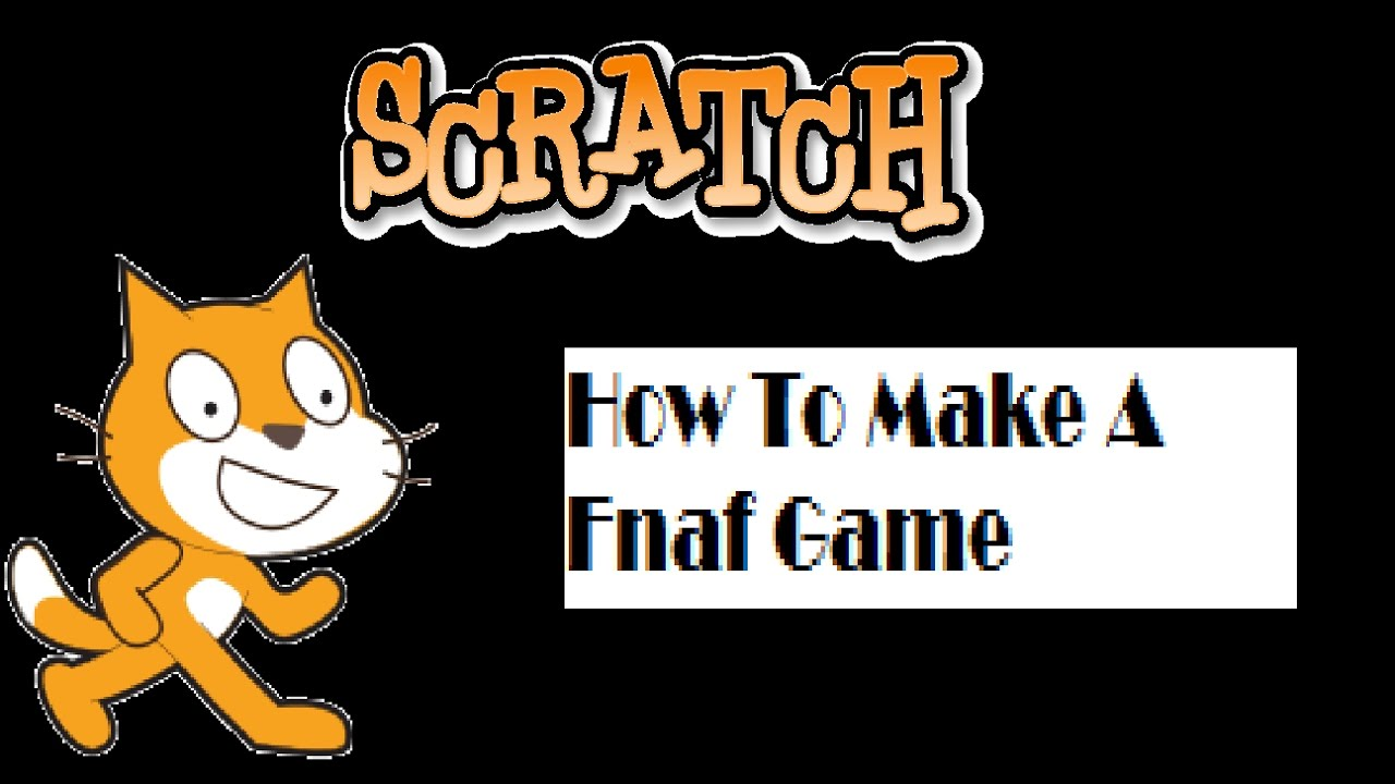 Scratch Studio - Project Five Nights At Freddy's 2