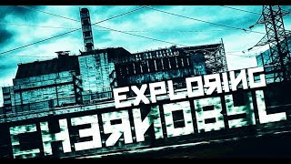 EXPLORING CHERNOBYL ( EXTREMELY DANGEROUS and HAUNTED )