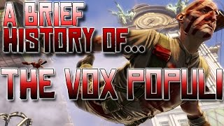 A Brief History of The Vox Populi