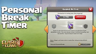 Clash of Clans UPDATE ♦ CRITICAL Personal Break CHANGES! ♦ More Time, and a TIMER! ♦