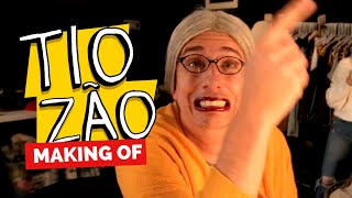 MAKING OF - TIOZÃO