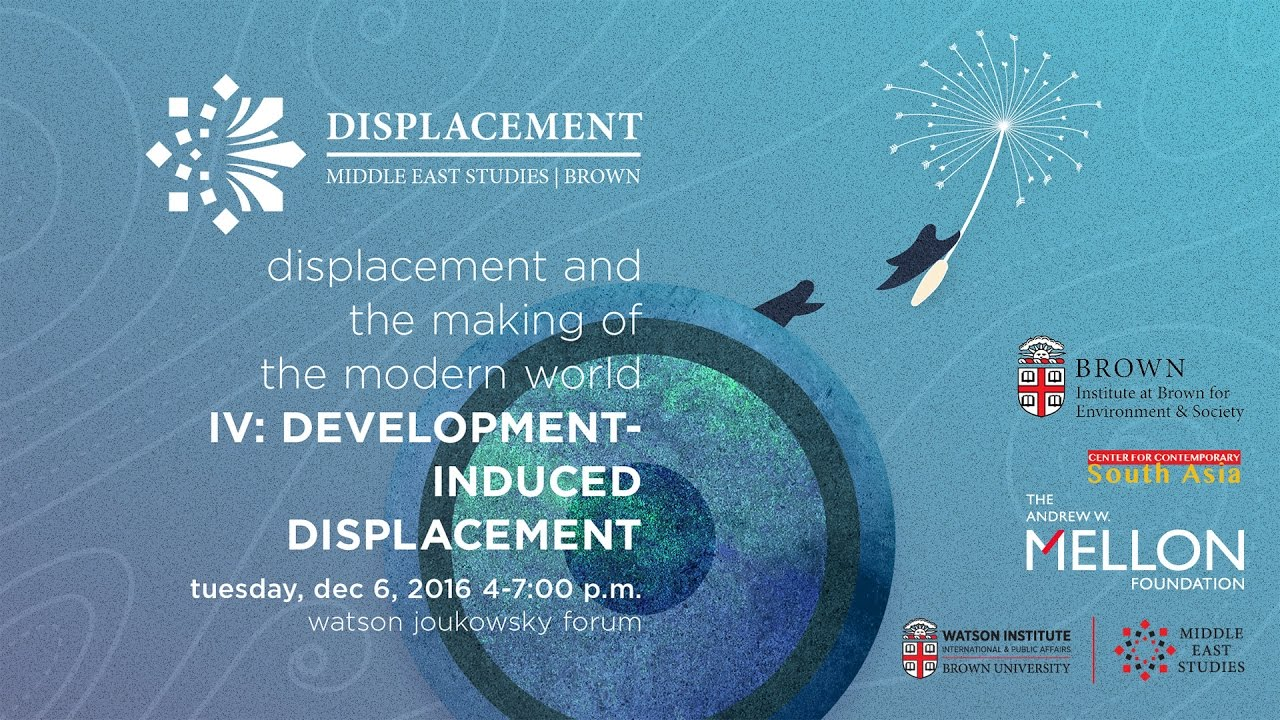 the impact of development induced displacement The consequences of development-induced displacement  colchester's paper  (2000) provides an overview of the impact of dam projects.