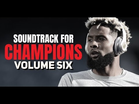 SOUNDTRACK FOR CHAMPIONS #6 Feat. Billy Alsbrooks (Powerful Motivational Video)