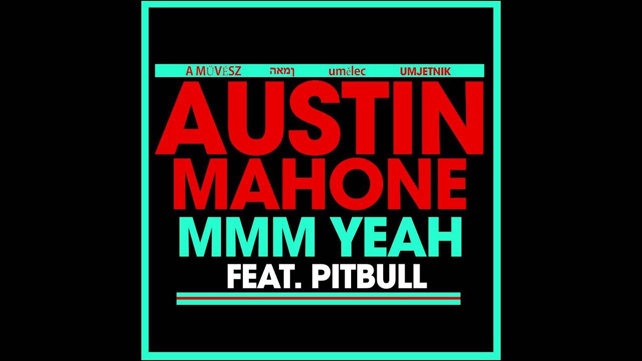 Austin Mahone, Pitbull - Lady (Wideboys Mix)