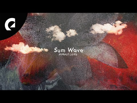 Sum Wave - Only Me and You