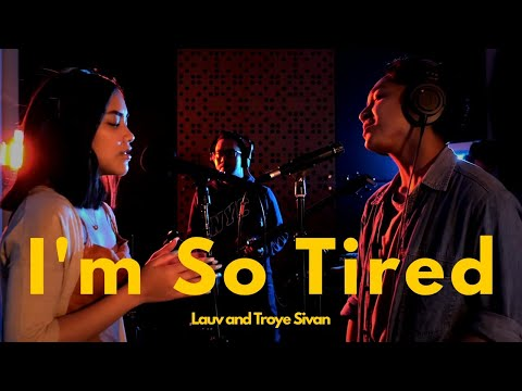 Lauv and Troye Sivan - I'm So Tired (Cover by Baila)