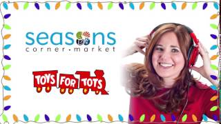 Seasons Corner Market November Fundraiser: Toys For Tots
