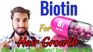 what Is Biotin | Biotin For Hair Regrowth | How To Use Biotin