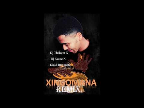Dj Thakzin,  Dj Naa Tee & Daud Rugunate ( XINGOMANA remix)
