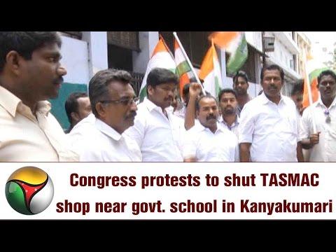 Congress protests to shut TASMAC shop near govt. school in Kanyakumari