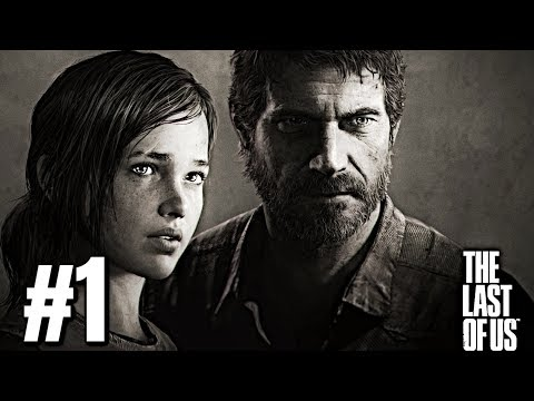 The Last Of Us - Gameplay Walkthrough Part 1