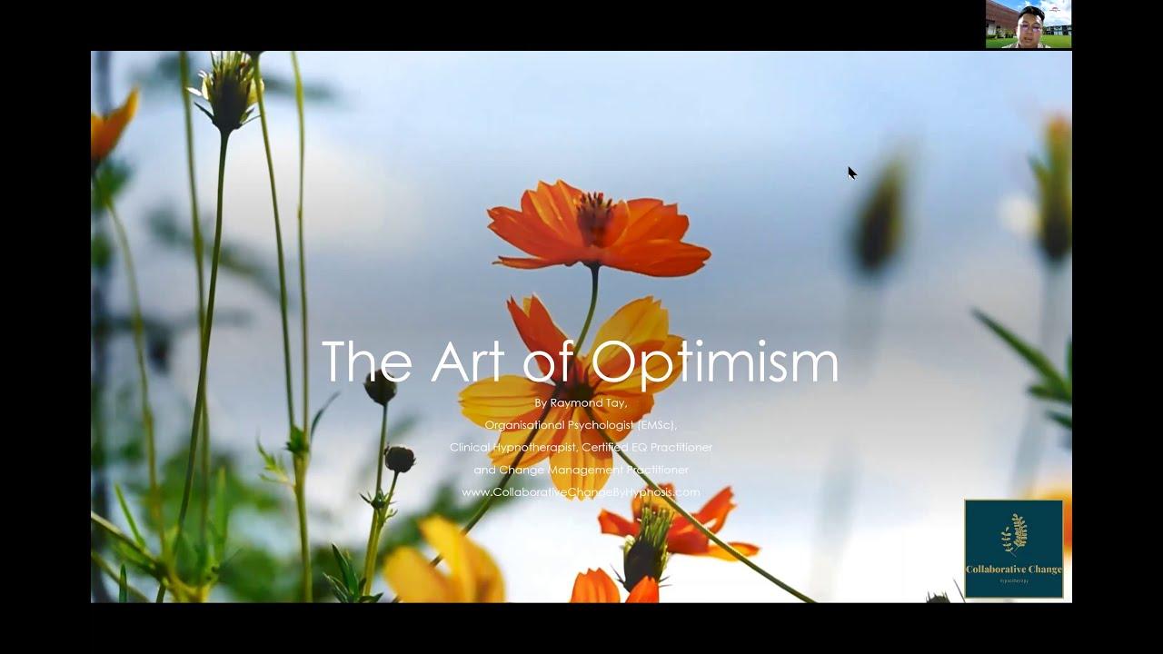 The Art of Optimism