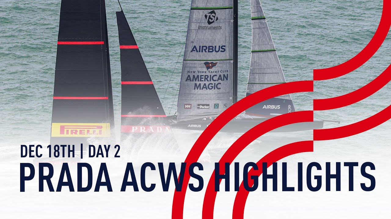 Highlights | Day 2 | PRADA America's Cup World Series Auckland