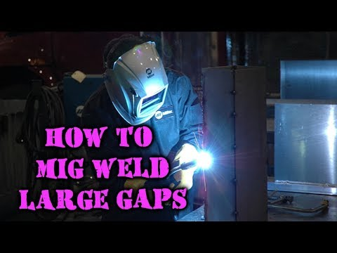 How To Fill Large Gaps/Holes With A Mig Welder