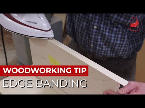 Woodworking Tip: How to Use Iron on Edge Banding