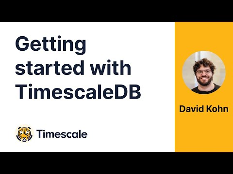 Getting Started With TimescaleDB and Defining Best Practices
