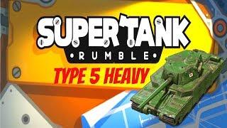 Super Tank Rumble Creations - Type 5 Heavy Tank