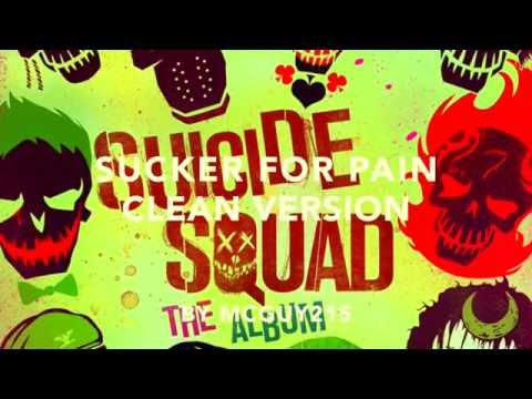 Sucker For Pain - CLEAN VERSION from Suicide Squad