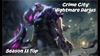 League of Legends: Crime City Nightmare Darius Top Gameplay