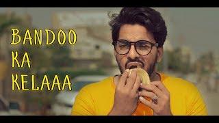 Bandoo Ka Kelaa | The Fun Fin | Funny Skit