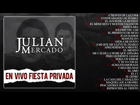 Julian Mercado - En Vivo Fiesta Privada (DISCO COMPLETO) (2017)
