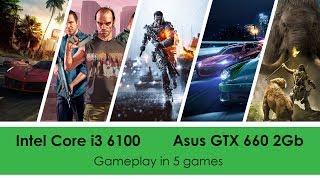 i3 6100 + GTX 660 | Тест в 5 играх Battlefield 4/Need For Speed 2015/GTA 5/The Crew/Far Cry Primal