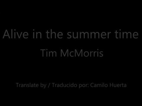 Tim McMorris - Alive in the summer time - Lyrics [Subtitulado al español] Feat Khail Mcmorris