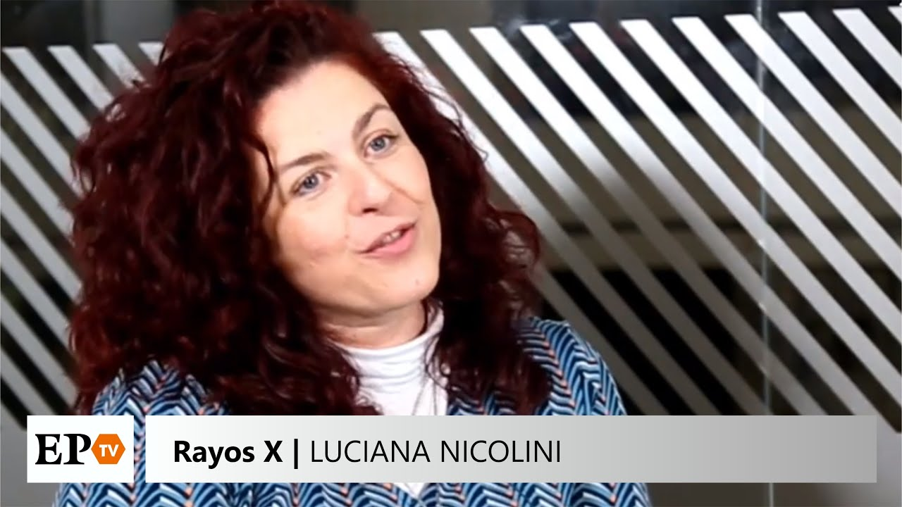 Rayos X: Luciana Nicolini