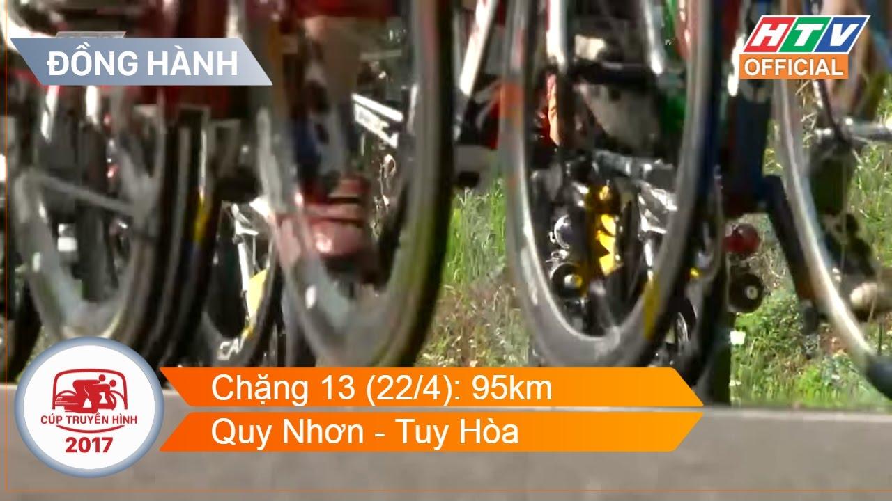 Cúp truyền hình 2017 | ĐỒNG HÀNH | Chặng 13: Quy Nhơn - Tuy Hòa | 22/04/2017 HD
