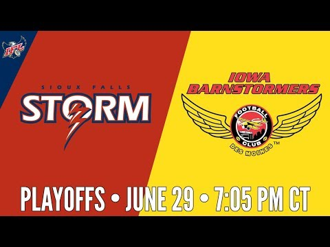 IFL Playoffs | Sioux Falls Storm at Iowa Barnstormers
