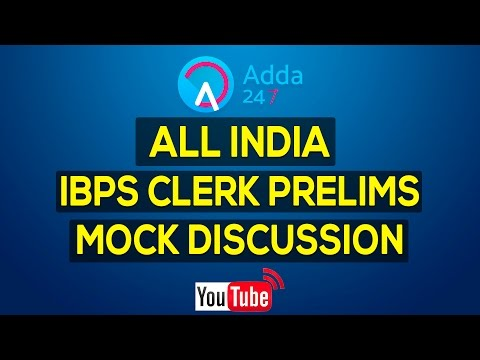 All India IBPS Clerk Prelims Mock Discussion
