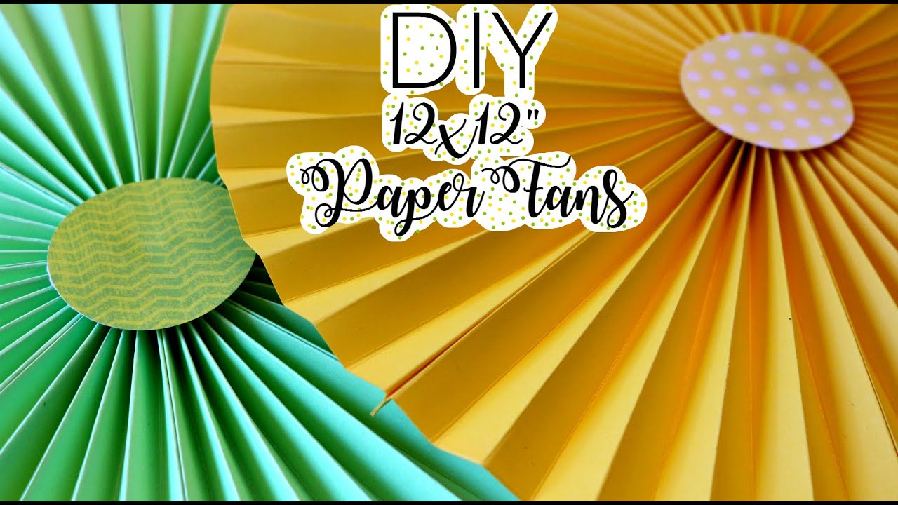 DIY-Super Easy 12x12 Paper Fans