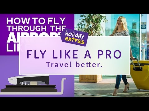 How to fly through the airport like a Pro ✈ | Travel Better with Holiday Extras!