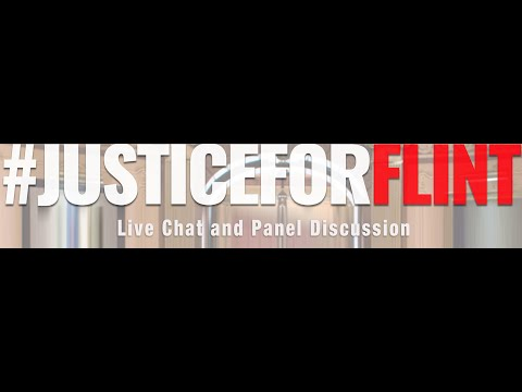 Justice for Flint - live chat