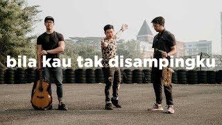 Download Mp3 Sheila On 7 - Bila Kau Tak Disampingku  Eclat Cover