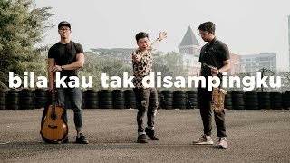 Sheila On 7 - Bila Kau Tak Disampingku (Eclat Cover) MP3