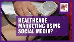 Healthcare Marketing Using Social Media?
