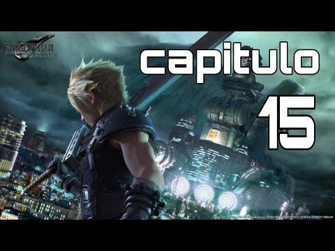 Final Fantasy 7 Capitulo 15