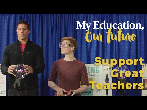 Support great teachers | My Education, Our Future
