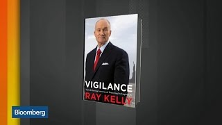 Ray Kelly on NYPD's New Counter-Terrorism Unit