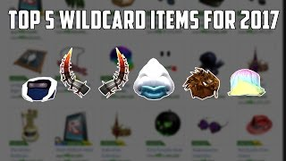 Top 5 Wildcard Items of 2017 on ROBLOX