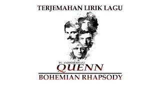 Terjemahan Lagu Queen - Bohemian Rhapsody (Indonesia)