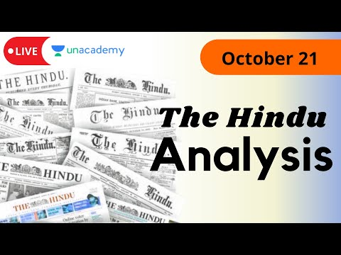 The Hindu Analysis | 21st October | Live on Unacademy CATalyst | by Abhilasha Swarup