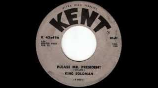 King Soloman - Please Mr. President